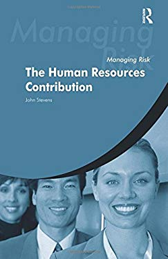 Managing Risk: The Human Resources Contribution 9780406971456