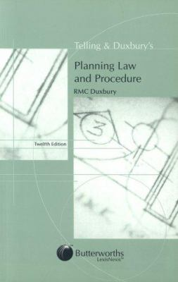 Telling and Duxbury's Planning Law and Procedure 9780406947963