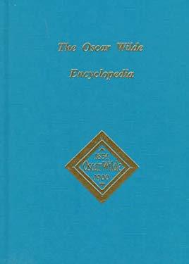 The Oscar Wilde Encyclopedia