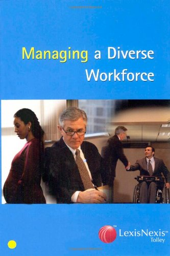 Tolley's Managing a Diverse Workforce 9780406971494