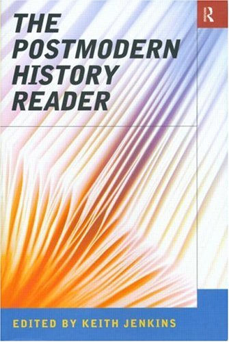 The Postmodern History Reader 9780415139045