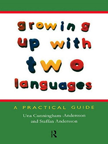 Growing Up with Two Languages: A Practical Guide 9780415212571