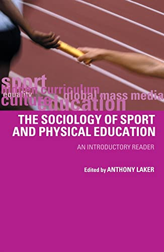 Sociology of Sport and Physical Education: An Introduction 9780415235945