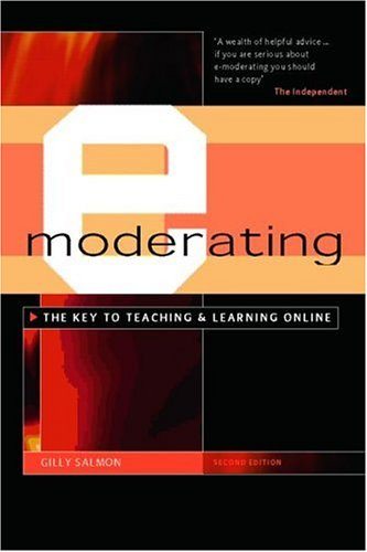 E-Moderating: The Key to Online Teaching and Learning 9780415335447