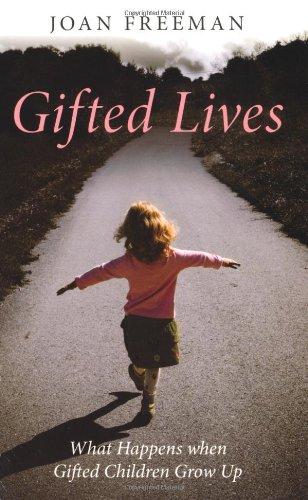 Gifted Lives: What Happens When Gifted Children Grow Up? 9780415470094