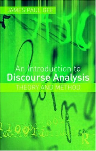 An Introduction to Discourse Analysis: Theory and Method 9780415585705