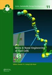 Micro & Nano-Engineering of Fuel Cells (Sustainable Energy Developments) 24617827