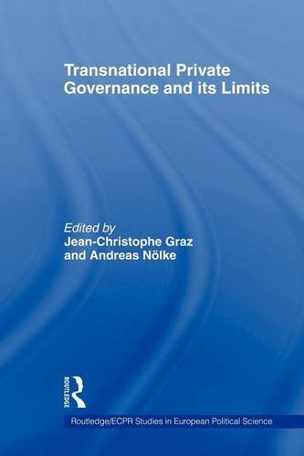 Transnational Private Governance and Its Limits 9780415664240