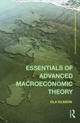 Essentials of Advanced Macroeconomic Theory 9780415685085