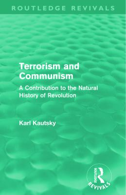 Terrorism and Communism: A Contribution to the Natural History of Revolution 9780415685757