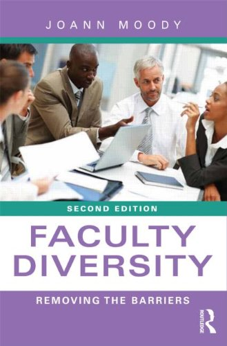 Faculty Diversity: Removing the Barriers 9780415878463