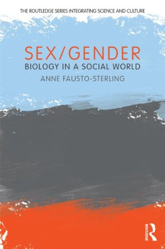 Sex/Gender: Biology in a Social World 9780415881463