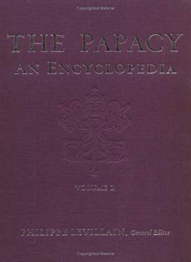 The Papacy: An Encyclopedia