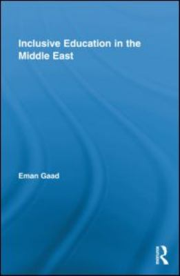 Inclusive Education in the Middle East 9780415998819