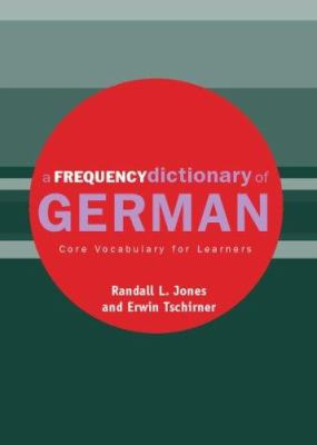 A Frequency Dictionary of German: Core Vocabulary for Learners 9780415316330