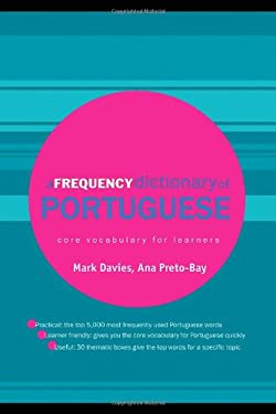 A Frequency Dictionary of Portuguese: Core Vocabulary for Learners 9780415419970