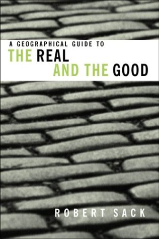 A Geographical Guide to the Real and the Good 9780415944854