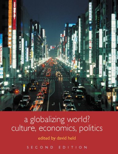 A Globalizing World?: Culture, Economics, Politics 9780415329743
