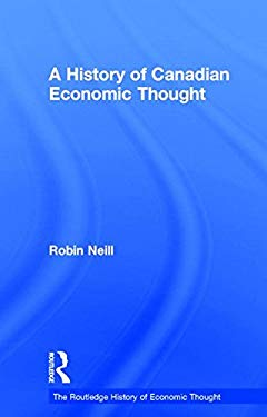 A History of Canadian Economic Thought 9780415054126