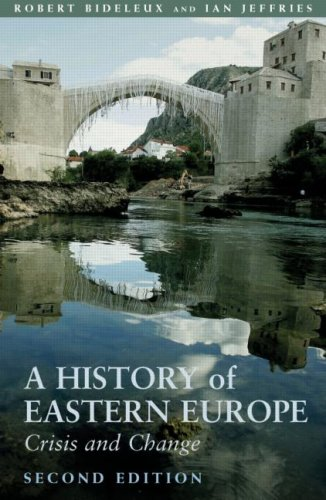 A History of Eastern Europe: Crisis and Change - 2nd Edition