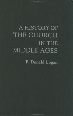 A History of the Church in the Middle Ages 9780415132886