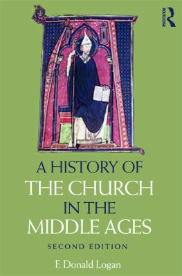A History of the Church in the Middle Ages 9780415669948