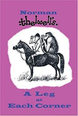 A Leg at Each Corner 9780413774538