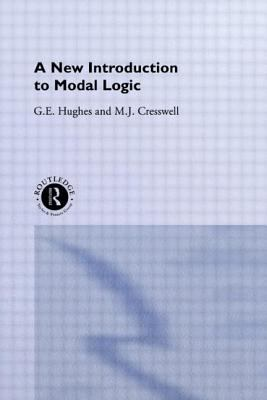 A New Introduction to Modal Logic 9780415126007