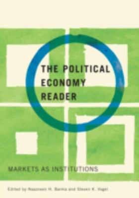 A Political Economy Reader: Markets as Institutions 9780415954938