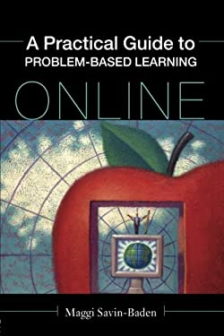 A Practical Guide to Problem-Based Learning Online 9780415437882