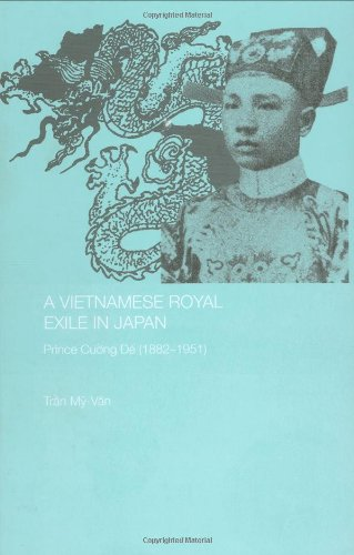 A Vietnamese Royal Exile in Japan: Prince Cuong de (1882-1951)