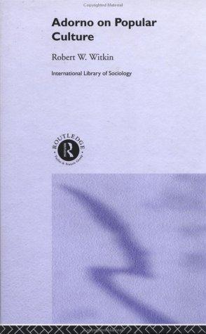 Adorno on Popular Culture 9780415268240