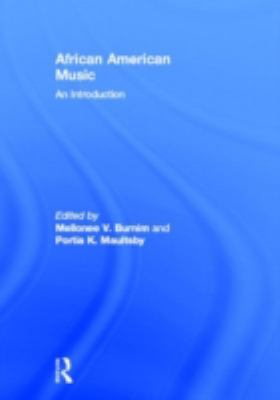 African American Music: An Introduction 9780415941372