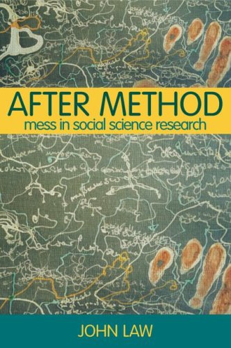 After Method: Mess in Social Science Research 9780415341752