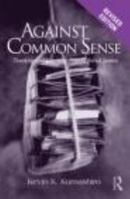 Against Common Sense: Teaching and Learning Toward Social Justice 9780415802222