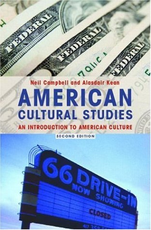 American Cultural Studies: An Introduction to American Culture 9780415346665
