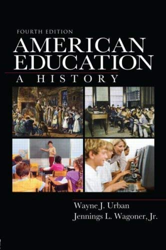 American Education: A History 9780415965293