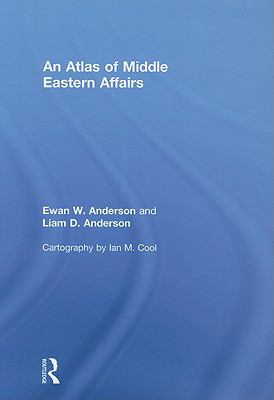 An Atlas of Middle Eastern Affairs 9780415455145