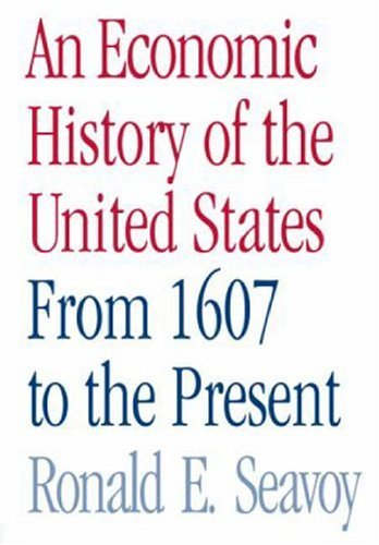 An Economic History of the United States: From 1607 to the Present 9780415979818