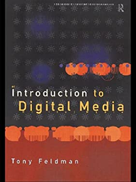 An Introduction to Digital Media 9780415151085