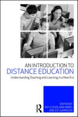 An Introduction to Distance Education: Understanding Teaching and Learning in a New Era 9780415995993