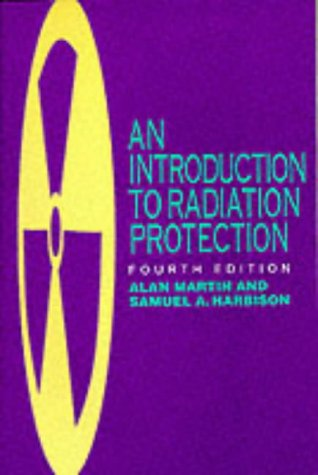 An Introduction to Radiation Protection 9780412631108