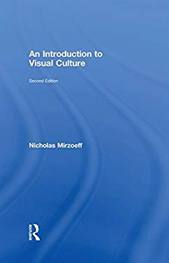 An Introduction to Visual Culture 9780415327589