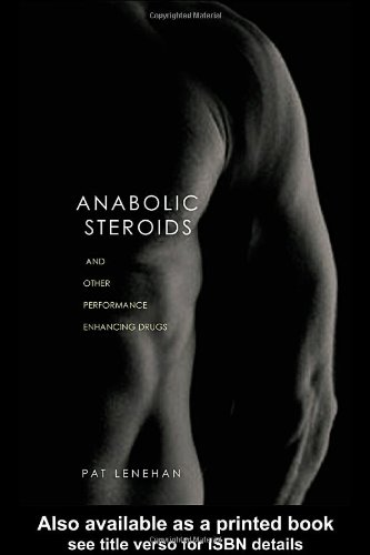 Anabolic Steroids 9780415280303