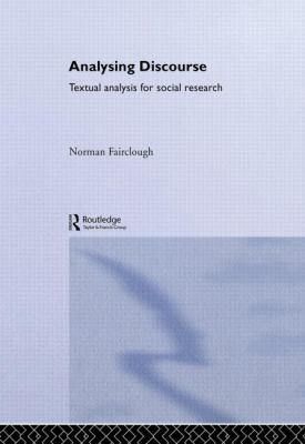 Analysing Discourse: Textual Analysis for Social Research 9780415258920