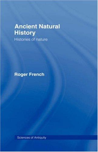 Ancient Natural History: Histories of Nature