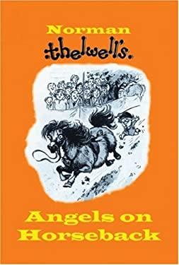 Angels on Horseback 9780413774699