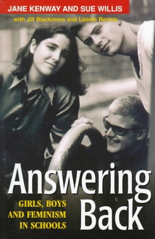 Answering Back: Girls, Boys and Feminism in Schools