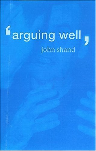 Arguing Well 9780415166867