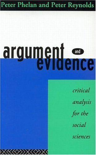 Argument and Evidence: Critical Analysis for the Social Sciences 9780415113731